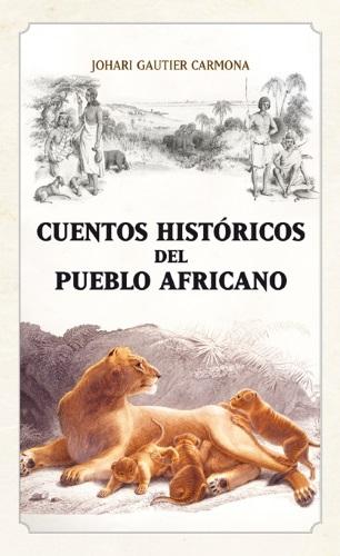 Portada de la obra Cuentos históricos del pueblo africano
